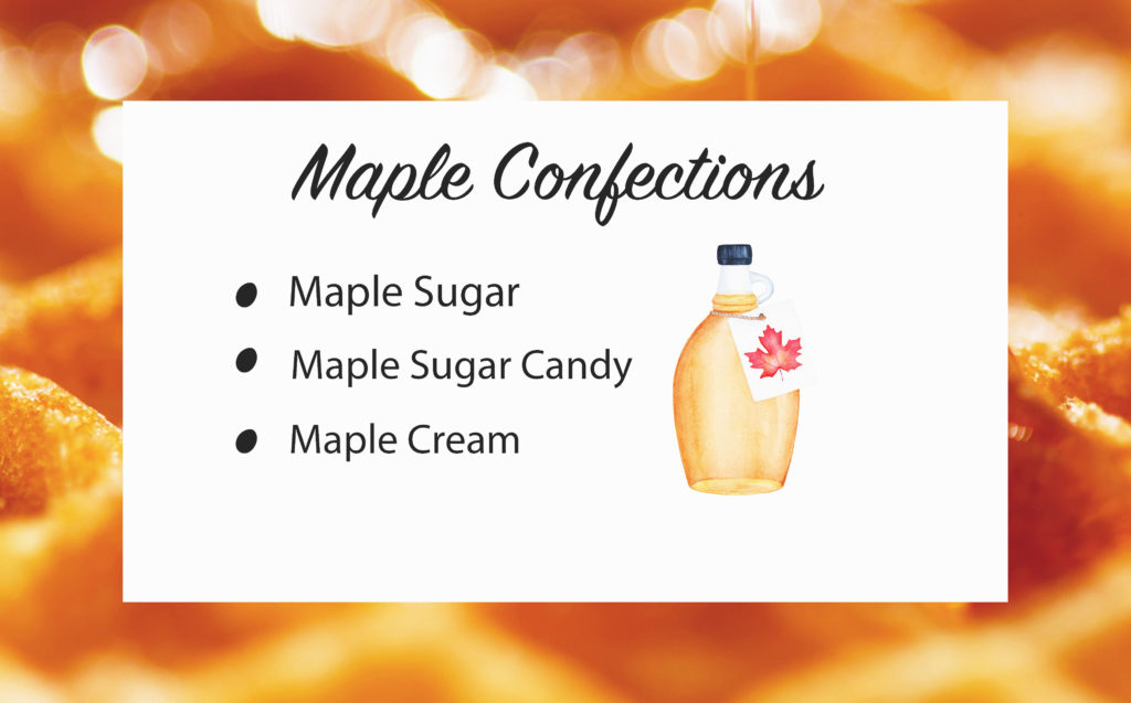 MAPLE CONFECTIONS 3